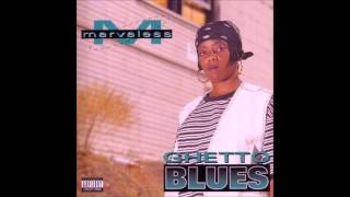 Marvaless. Ghetto Blues (Full Album)