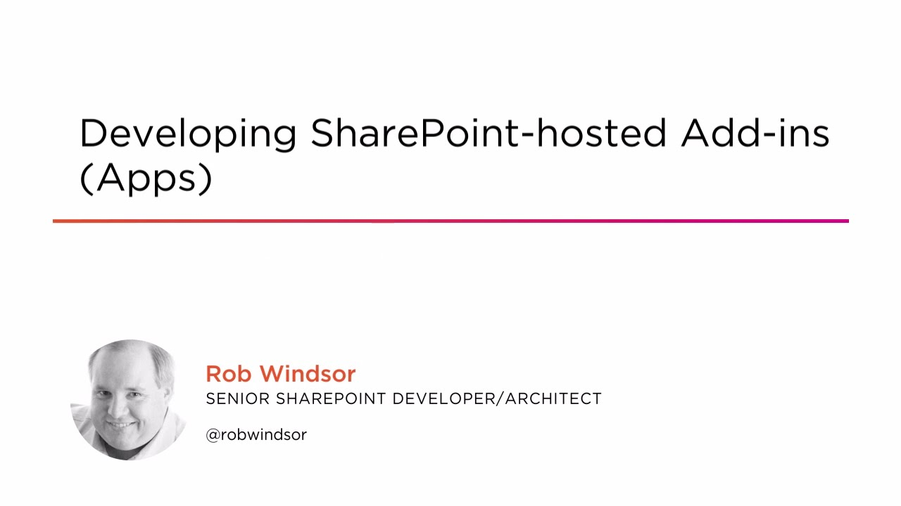Developing SharePoint-hosted Add-ins (Apps) | Pluralsight