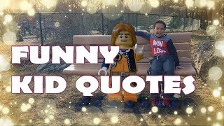 Funny Kid Quotes Everyone Would Enjoy