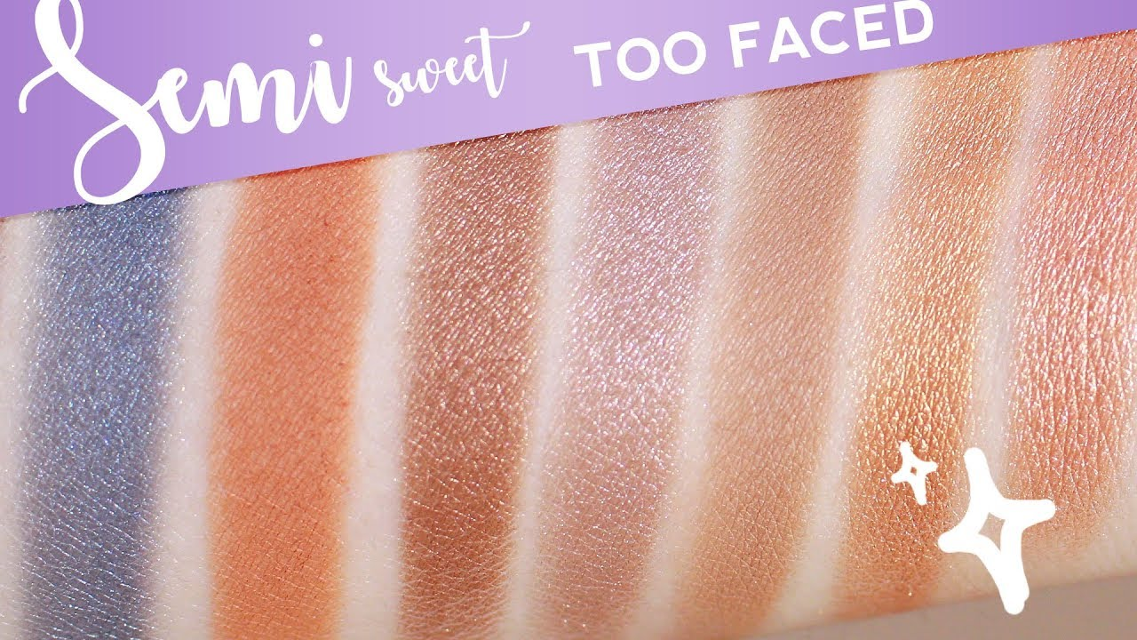 Too Faced Semi Sweet Chocolate Bar Palette Swatches All 16 Eyeshadow