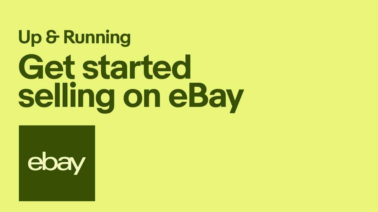 Get Started Selling On Ebay Youtube