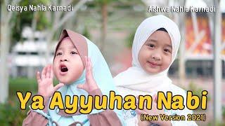 Download AISHWA NAHLA KARNADI ft QEISYA NAHLA KARNADI - YA AYYUHANNABI (NEW VERSION 2021)