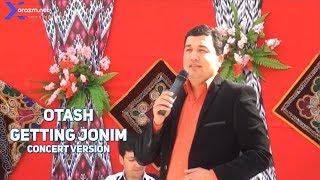 Otash - Getting jonim (concert version)