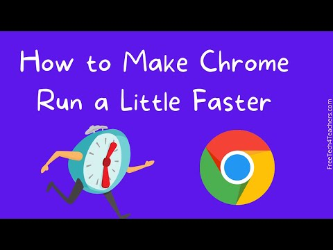 How to Make Chrome Run a Little Faster on Windows 10