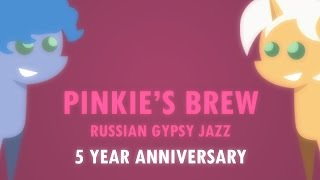 Pinkie's Brew Russian Gypsy Jazz (2017)