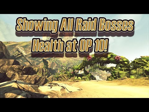 Showing The Health & Shield Value Of Every Single Raid Boss In Borderlands 2!