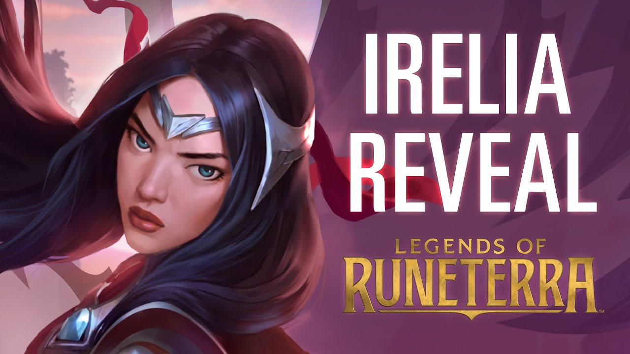 Irelia Reveal | New Champion - Legends of Runeterra