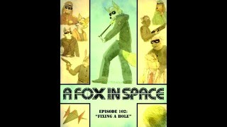 "A Fox in Space OST - ""Opening Credits #2"""