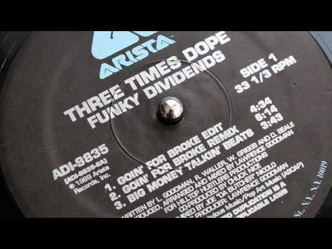 Download Three Times Dope - Funky Dividends