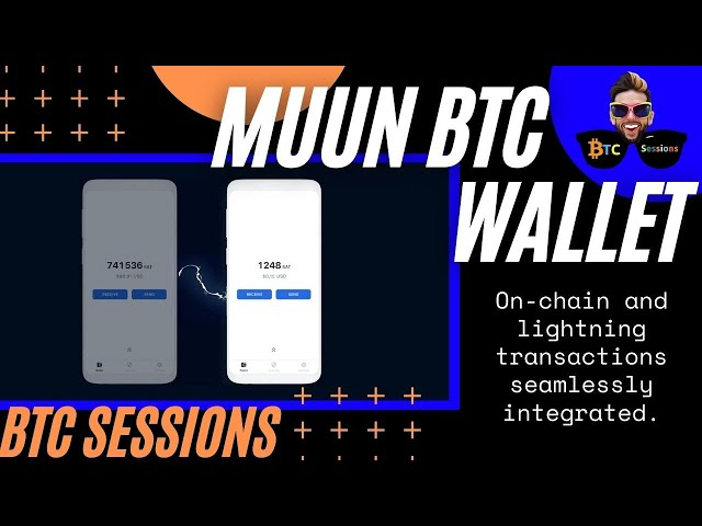 MUUN BITCOIN WALLET - On Chain and Lightning Combined!
