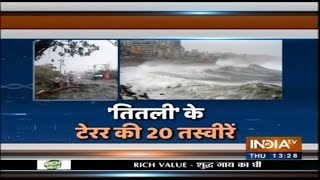 20 pics of terror caused by Cyclone 'Titli'