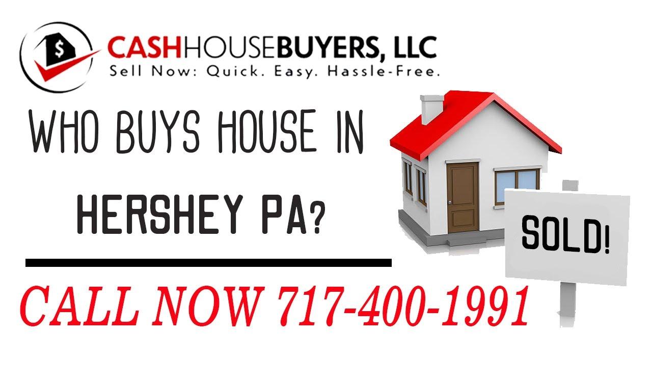 Who Buys Houses Hershey PA   Call 7174001999   We Buy Houses Company Hershey PA