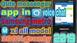 How to download and install qute messenger app in Samsung metro xl 2019