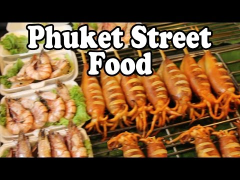 Phuket Street Food 2016: Thai Street Food at Phuket Markets. Phuket Thailand Street Food Guide