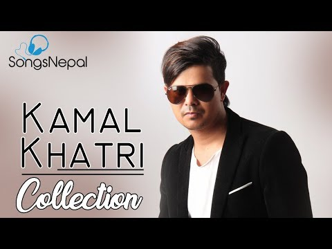Kamal Khatri Best Video Collection 2017 | Hit Nepali Music Videos - Hit Nepali Songs Collection