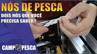NÓS DE PESCA - DOIS NÓS QUE VOCÊ PRECISA APRENDER !