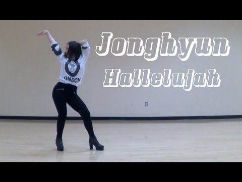 [JBN] Dance Cover: Jonghyun (종현) - Hallelujah (할렐루야)