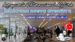 Recorriendo el Aeropuerto Ataturk (Estambul)