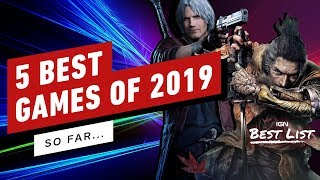 Best Games of 2019 So Far - IGN Best List