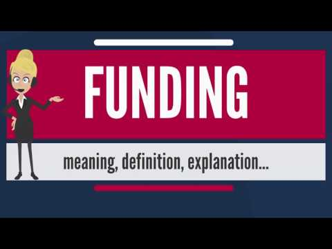 what-is-funding?-what-does-funding-mean?-funding-meaning,-definition-&-explanation