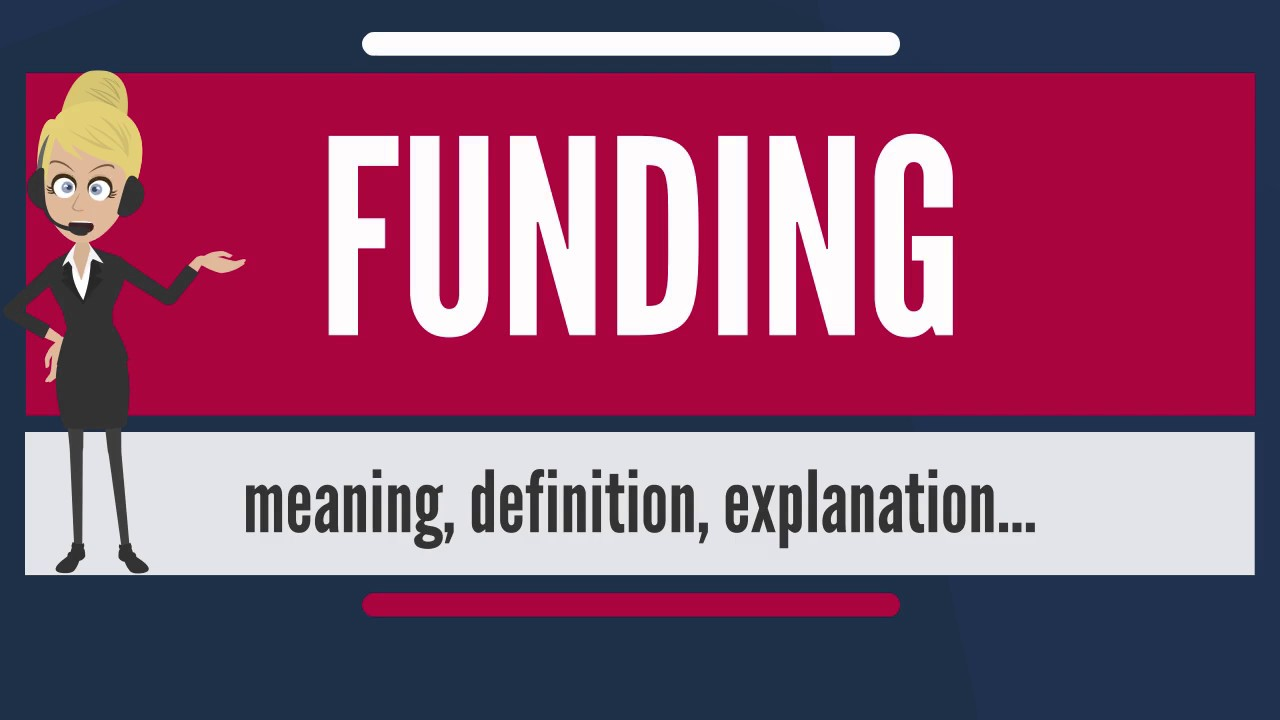 What is FUNDING? What does FUNDING mean? FUNDING meaning, definition & explanation - YouTube