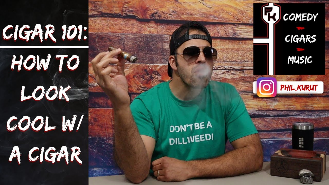 CIGAR 101 | HOW TO LOOK COOL WITH A CIGAR