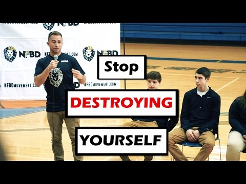 Are You Being Self-Destructive? - NFBD School Speaking (Lowellville High School, OH)