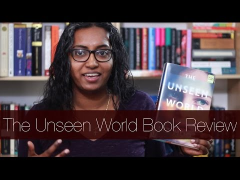 The Unseen World by Liz Moore | Book Review