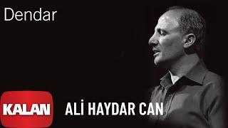 Ali Haydar Can - Dendar [ Keder Xanê © 2006 Kalan Müzik ]
