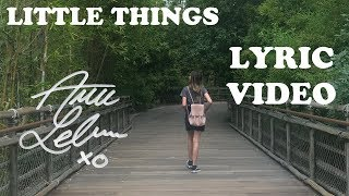 Little Things - Annie LeBlanc