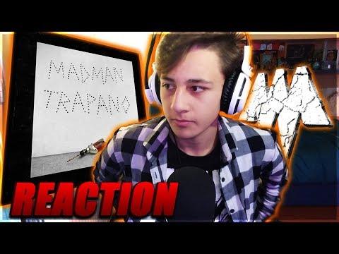 Madman - TRAPANO (Reaction)