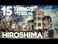 JAPAN TRAVEL GUIDE | 15 THINGS TO DO IN HIROSHIMA, JAPAN | The Tao of David