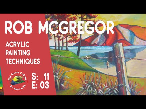 Fine art show with Rob McGregor on Colour In Your Life featuring spectacular & colourful landscapes