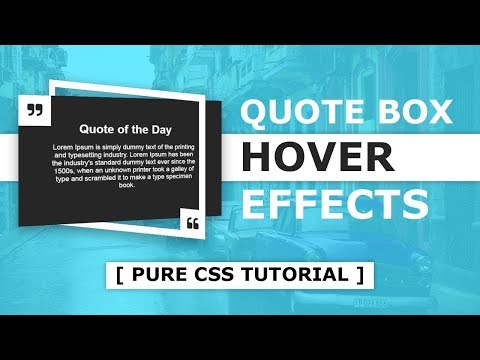 Online Tutorial for Quote Box Hover Effects in CSS With Demo and Free Source Code Download thumbnail