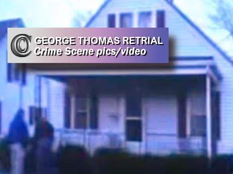 GEORGE THOMAS RETRIAL - 👣 Channon & Chris Crime Scene Images/video