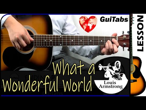 How To Play WHAT A WONDERFUL WORLD 🌎💗 - Louis Armstrong / Guitar Lesson 🎸 / GuiTabs #187