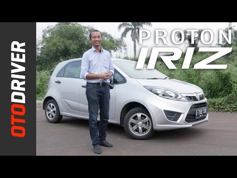 Proton Iriz 2017 Review Indonesia | OtoDriver
