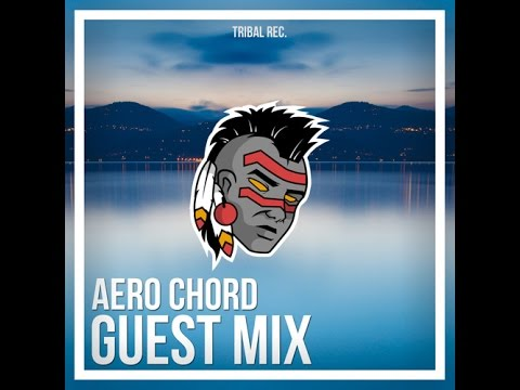 Guest Mix By Aero Chord [2014]