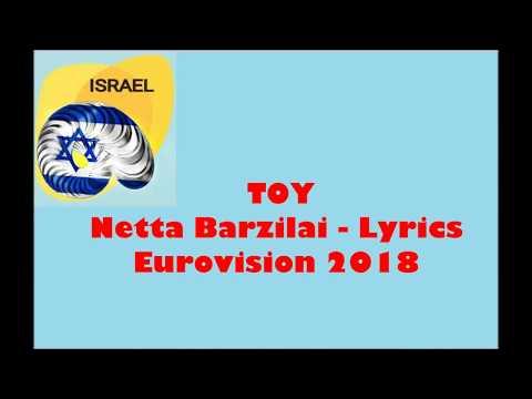 Netta - TOY Lyrics | Israel Eurovision 2018