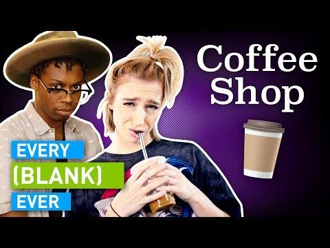Every Coffee Shop