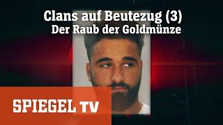Clans auf Beutezug (3): Raub der Goldmünze   SPIEGEL TV