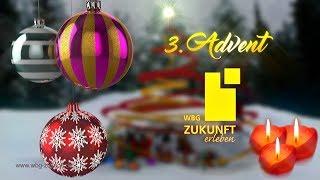 Video zum 3. Advent 2018 - dritter Advent - Adventsvideo - Christmas - Weihnachten - WBG Zukunft eG