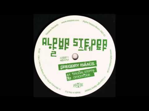 Alpha Steppa & Gregory Isaacs - Crucial...