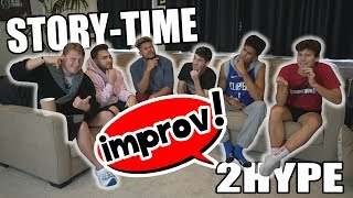 IMPROV STORY-TIME GAME WITH 2HYPE!!!