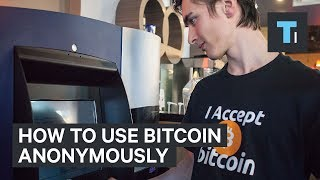 how-to-remain-anonymous-while-using-bitcoin