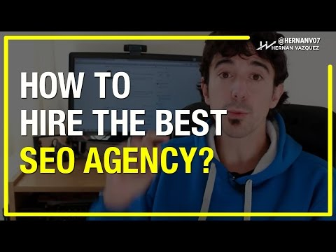 How to Hire the Best SEO Agency For Your Business? - Hernan Vazquez