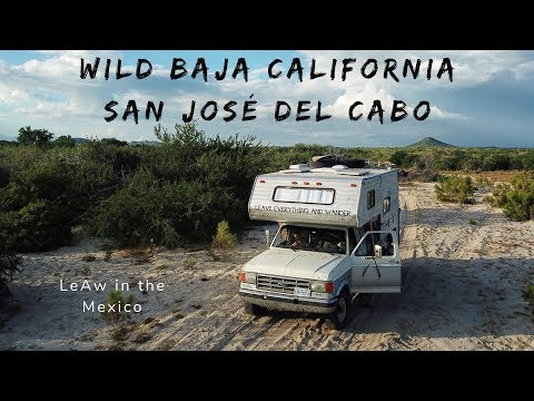 Wild Baja California Sur - Off The Beaten Path San José Del Cabo- Truck Camper - LeAw In Mexico