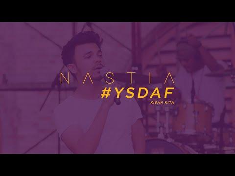 Kisah Kita - Nastia @ #YSDAF 21st Aug 2016
