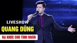 Quang Dũng | Liveshow Dạ Khúc Cho Tình Nhân 2 | Chết lặng với những Tình Khúc Bolero Vượt Thời Gian