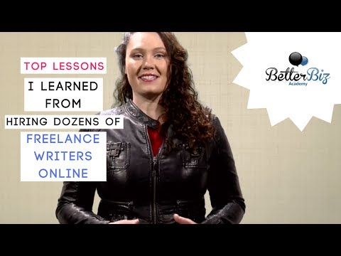 Hiring Freelance Writers: Top Lessons I Learned From Hiring Dozens of Freelance Writers Online